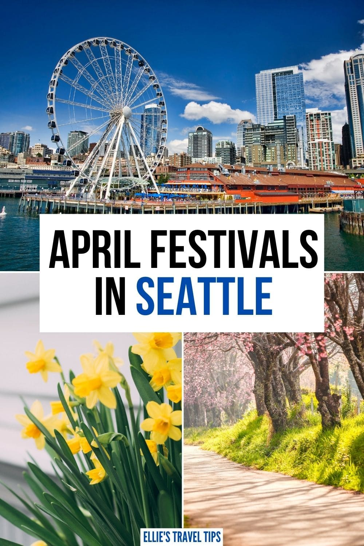 seattle festivals in april