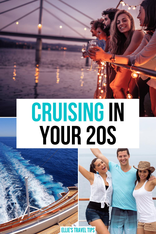 cruising in your 20s